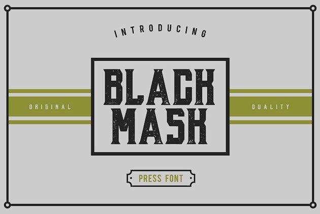 Black Mask — рубленный брутальный шрифт с засечками в стиле гранж